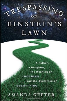 Trespassing Einstein's Lawn